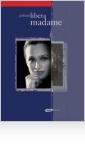 Antoni Libera, Madame - powieść dla elit?