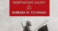 Barbara W. Tuchman, Sierpniowe salwy [fot. WAB]