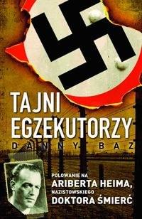 Danny Baz, Tajni egzekutorzy
