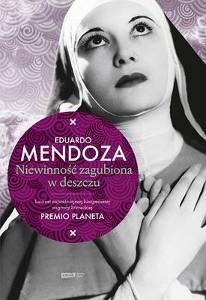 Eduardo Mendoza, Niewinność zagubiona w deszczu