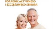 Emerytura, Poradnik aktywnego i szczęśliwego seniora