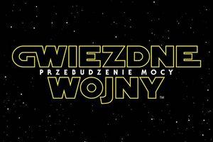 """""""Gwiezdne wojny: Przebudzenie Mocy"""" - znamy polski tytuł siódmej części sagi"""