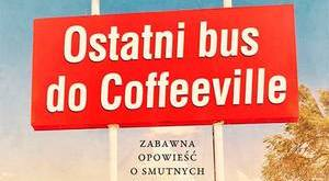 fot. Ostatni bus do Coffeeville