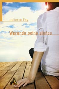 Juliette Fay, Weranda pełna słońca