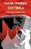 Kontrola - powieść Wiktora Suworowa