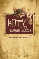 Koty i ich sławni ludzie, czyli kto tu rządzi?