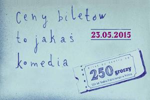 Kultura Dost�pna w teatrach. Za 250 groszy [fot. www.250teatr.pl]