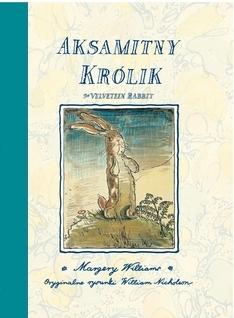 Margery Williams, Aksamitny królik - literatura każdego wieku