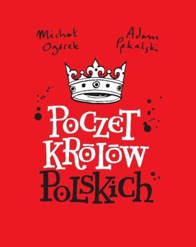 fot. Michał Ogórek, Adam Pękalski – Poczet królów polskich