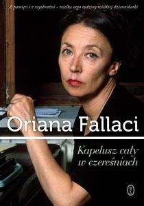 Oriana Fallaci, Kapelusz cały w czereśniach