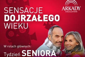 Sensacje dojrzałego wieku - Tydzień Seniora we Wrocławiu [fot. Tydzień Seniora]