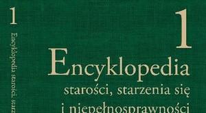 Unikatowa encyklopedia [fot. Encyklopedia starości, starzenia się i niepełnosprawności 2017-2018]