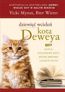Vicki Myron, Bret Witter, Dziewięć wcieleń kota Deweya