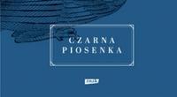 Wisława Szymborska, Czarna piosenka [fot. Wisława Szymborska, Czarna piosenka]